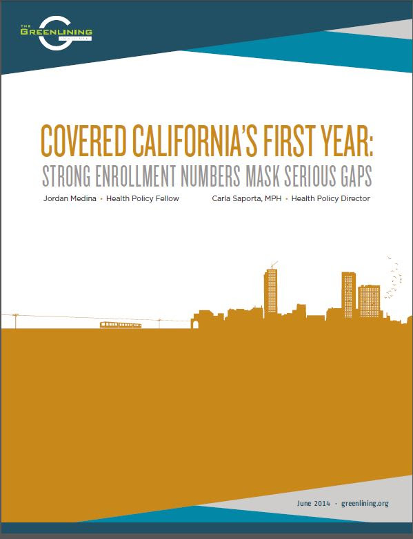 Download: Covered California's First Year - Strong Enrollment Numbers Mask Serious Gaps