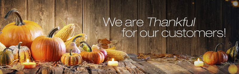 We are Thankful for our customers!