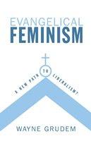 Evangelical Feminism - Wayne Grudem