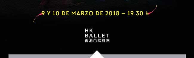 9 y 10 marzo de 2018 - 19:30 h. HK Ballet