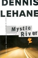 Lehane, Dennis - Mystic River (Signed First Edition)