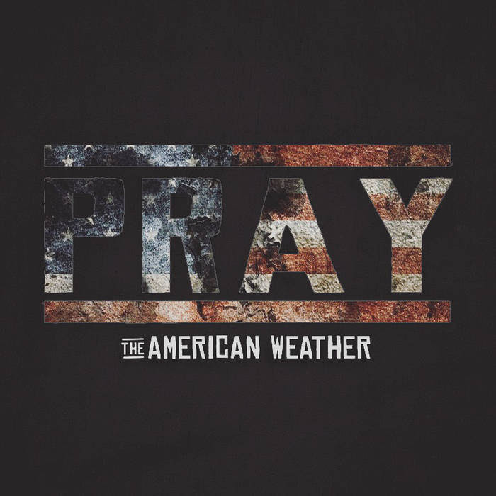 the american weather pray cover