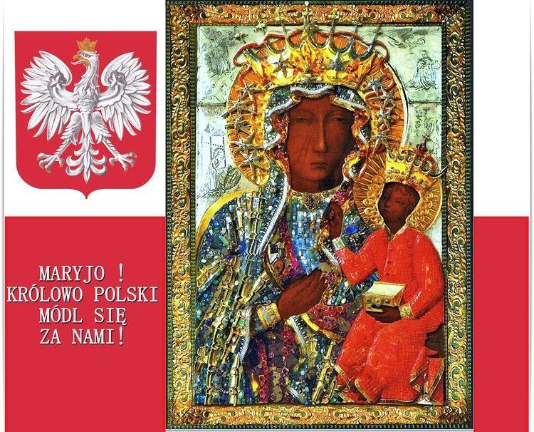 Maryjo ! Królowo Polski módl się za nami. | Ciekawostki, Modlitwa