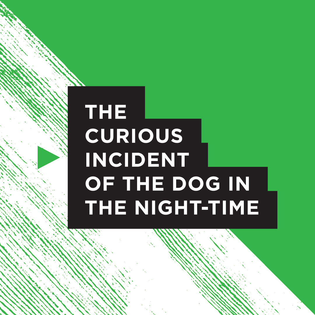 Graphic in grass green, white and black with title The Curious Incident of the Dog in the Night-Time