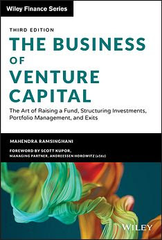 The Business of Venture Capital: The Art of Raising a Fund, Structuring  Investments, Portfolio Management, and Exits: Ramsinghani, Mahendra:  9781119639688: Books - Amazon.ca