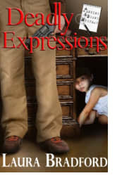 Deadly Expressions by Laura Bradford