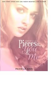 Pieces of You & Me by Pamela Ann