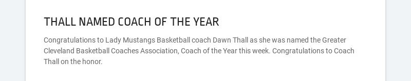 THALL NAMED COACH OF THE YEAR Congratulations to Lady Mustangs Basketball coach Dawn Thall as she...