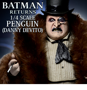 1/4 SCALE BATMAN RETURNS PENGUIN