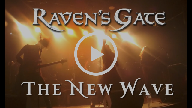 RAVEN'S GATE - THE NEW WAVE ( Official Live Video ) | Art Gates Records