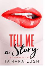 Tell Me a Story by Tamara Lush