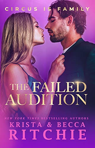 Cover for 'The Failed Audition (Circus Is Family Book 1)'
