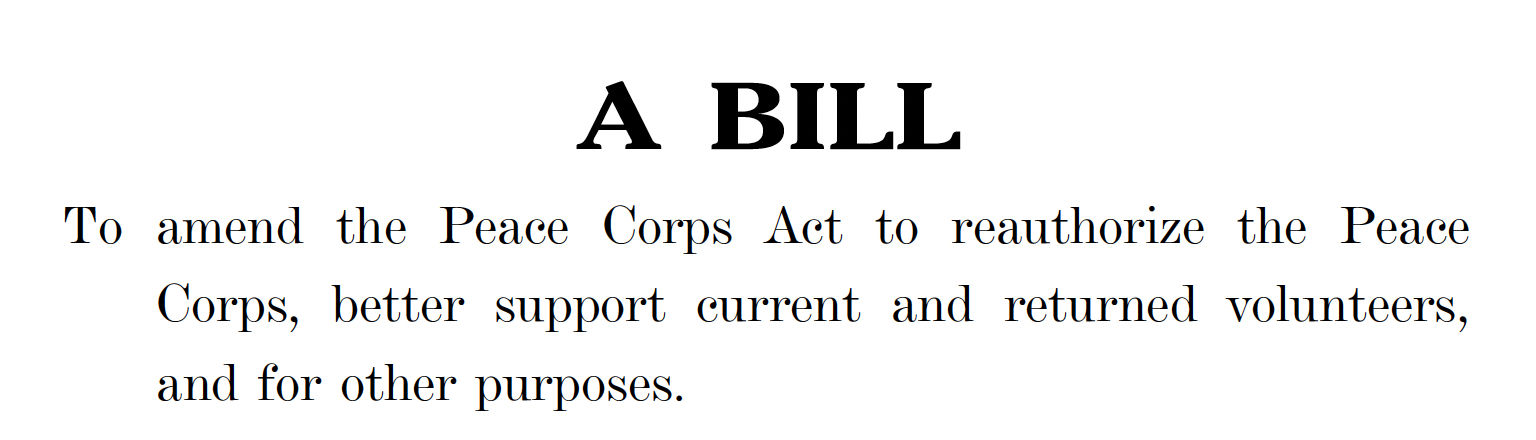 Screenshot of bill with text reading To amend the Peace Corps Act to reauthorize the Peace Corps, better support current and returned volunteers, and for other purposes.