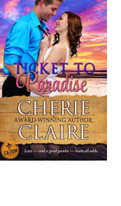 Ticket to Paradise by Cherie Claire
