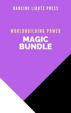 Worldbuilding Power: Magic [BUNDLE]