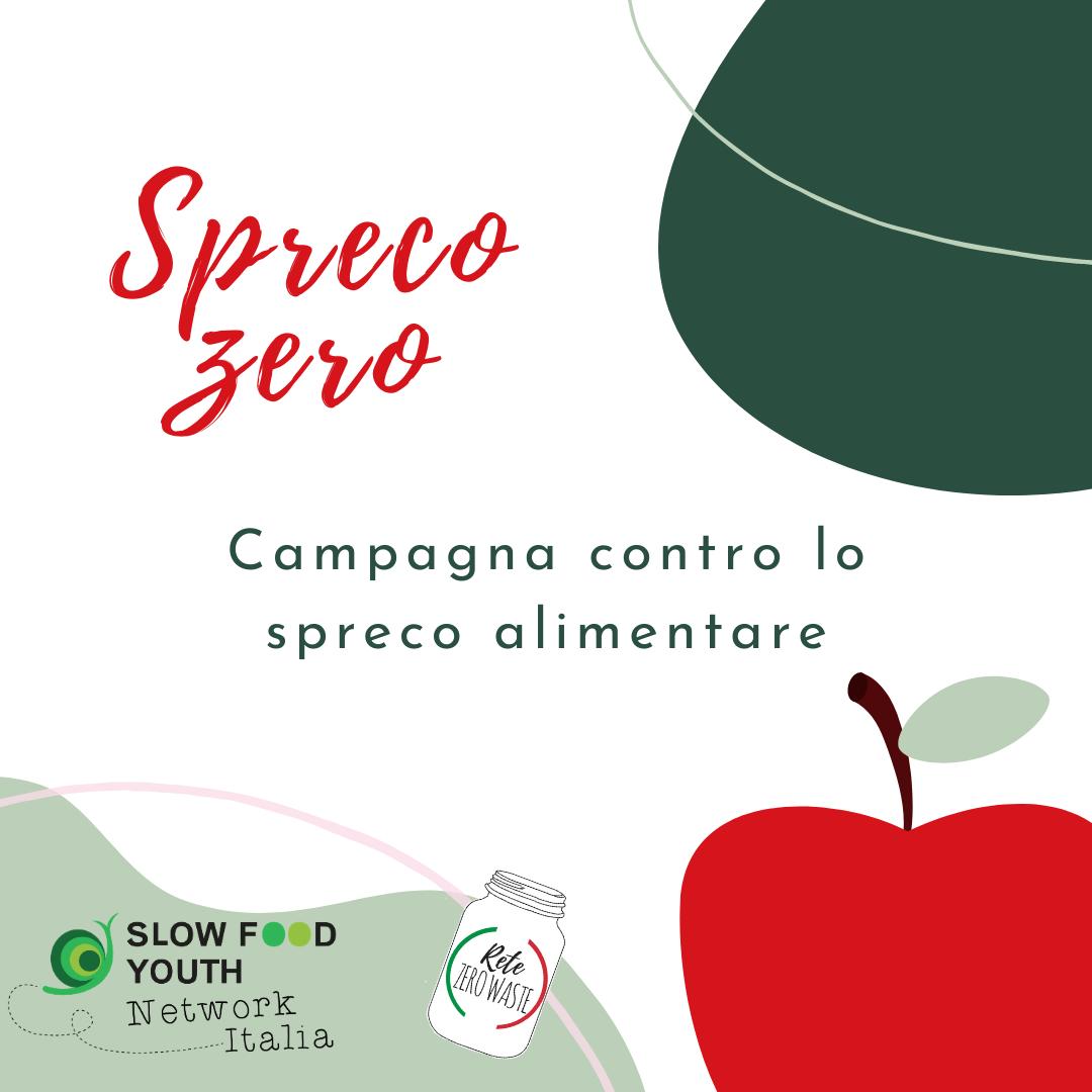 Spreco Zero: la campagna sullo spreco alimentare