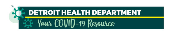 COVID Detroit Health Department Resources