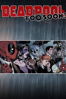 Deadpool: Too Soon? #2