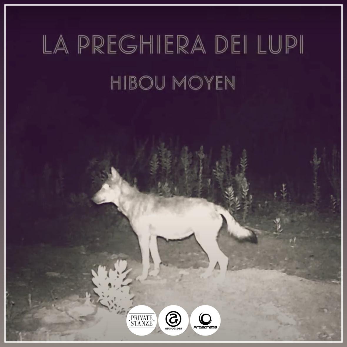 Hibou Moyen - La Preghiera dei Lupi