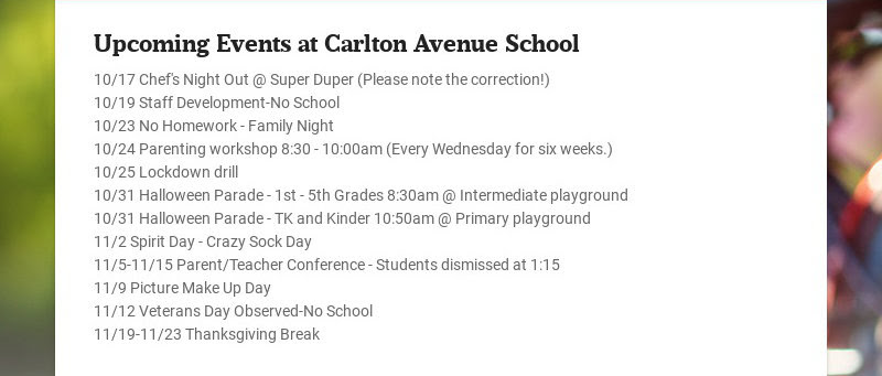 Upcoming Events at Carlton Avenue School 10/17 Chef's Night Out @ Super Duper (Please note the...