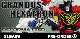REFORMATTED R-01G GRANDUS HEXATRON