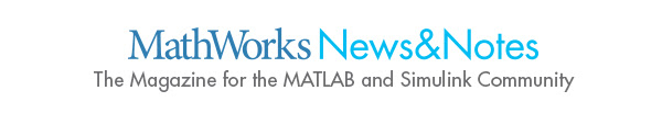 The Magazine for the MATLAB and Simulink community