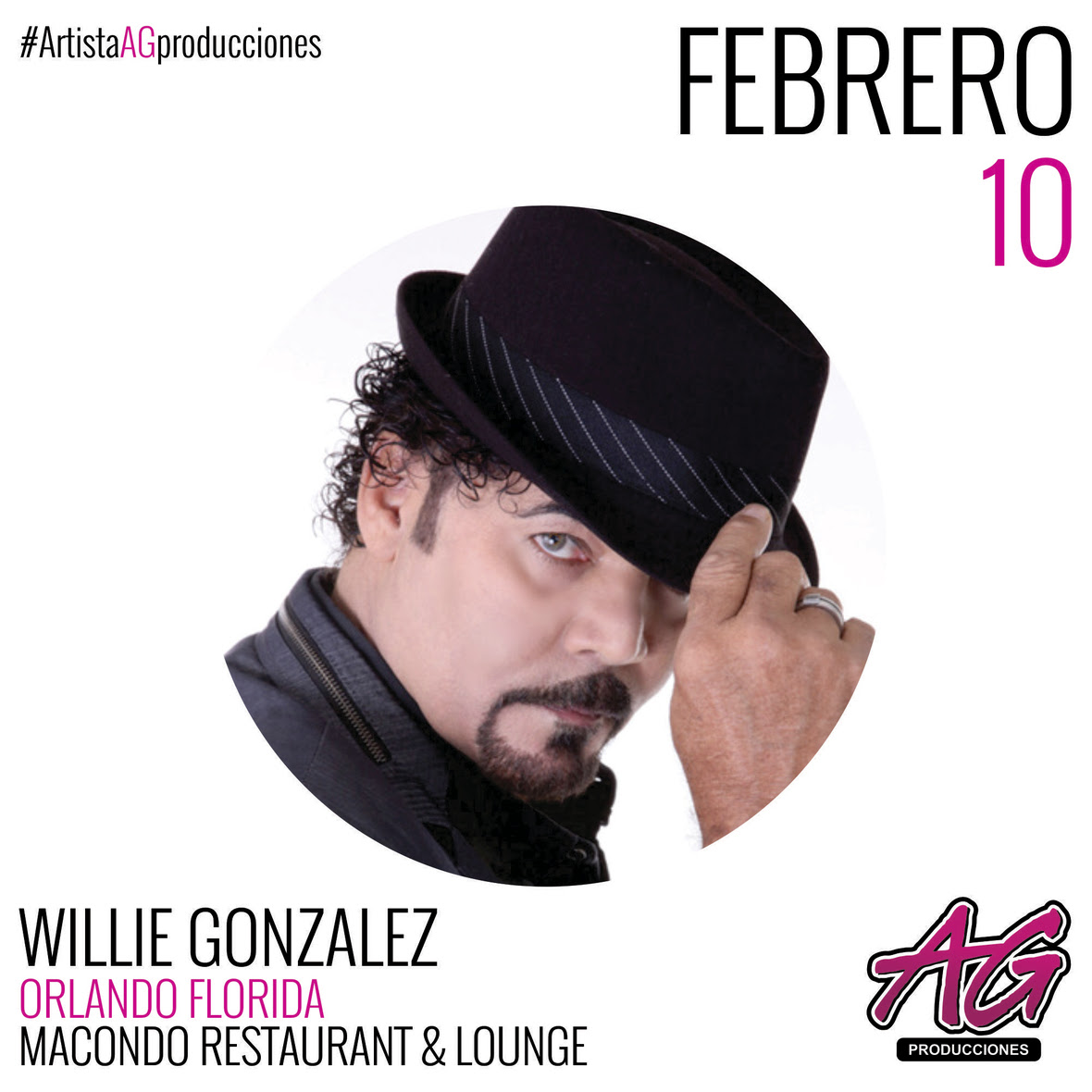 05 AG PRODUCCIONES - WILLIE GONZALEZ FEB 10