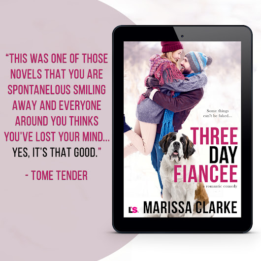 Now Available: Three Day Fiancee by Marissa Clarke