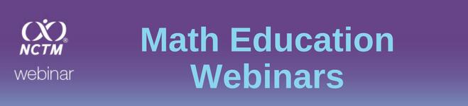 FREE Math Education Webinars