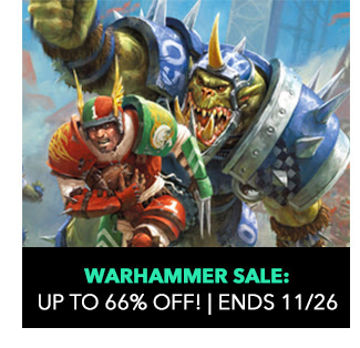 Warhammer Sale: up to 66% off! Sale ends 11/26.
