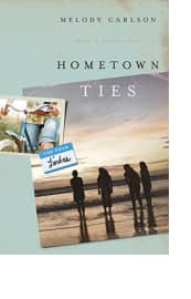 Hometown Ties by Melody Carlson