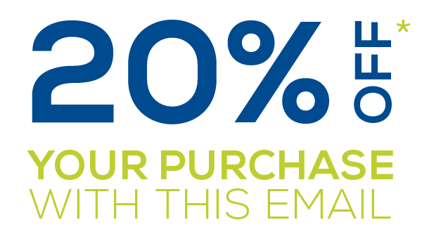 20% off your purchase with this email*