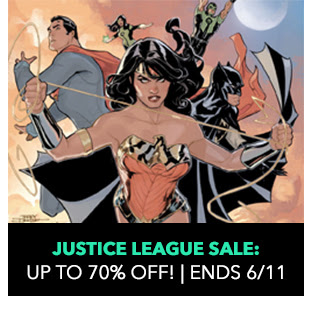 Justice League Sale: up to 70% off! Sale ends 6/11.