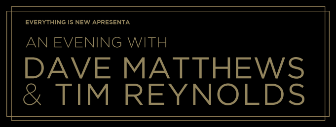 An Evening with Dave Mattwhews e Tim Reynolds no Coliseu de Lisboa