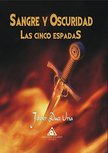 Las cinco espadas de Javier Duce Ursa
