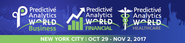 Predictive Analytics World for Business - Predictive Analytics World for Business, Financial, Healthcare Conference in NYC (FOR DATA SCIENCE CENTRAL)