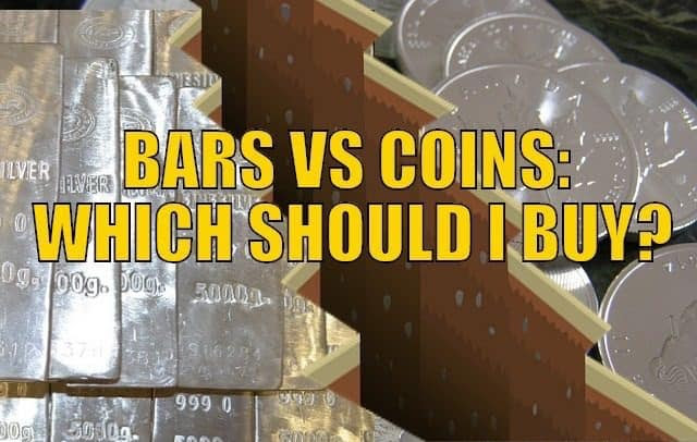 Should I Buy Gold and Silver Coins or Bars?