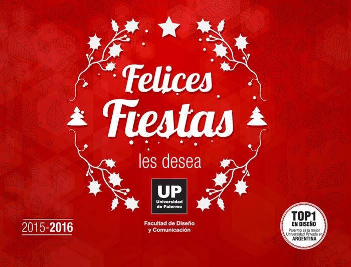 Felices Fiestas les desea la Facultad de Diseño y Comunicación | UP