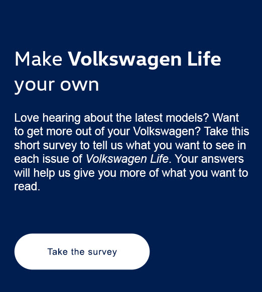 Make VW Life your own