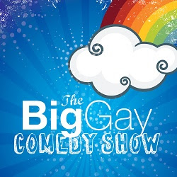 The Big Gay Comedy Show!