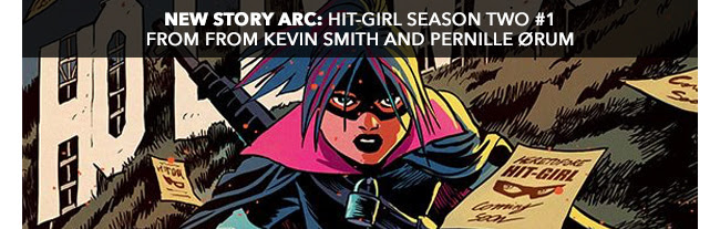 New Story Arc: Hit-Girl Season Two #1. From from Kevin Smith and Pernille Ørum:!