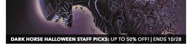 Dark Horse Halloween Staff Picks Sale: up to 50% off! | Ends 10/28