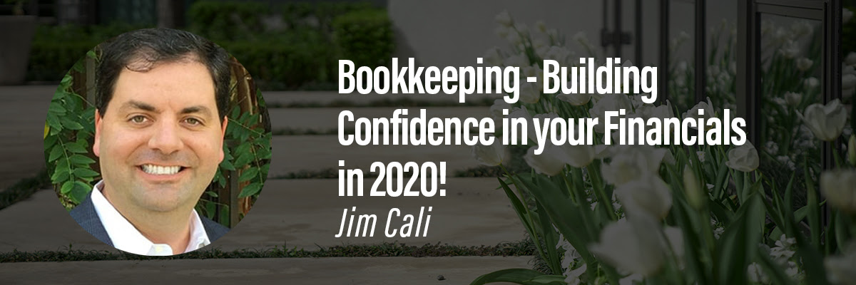 Bookkeeping - Building Confidence in your Financials in 2020!
