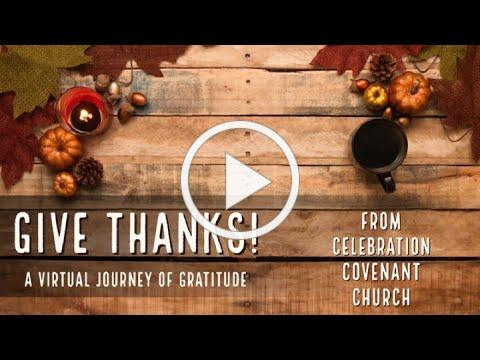 Give Thanks! a virtual journey of gratitude
