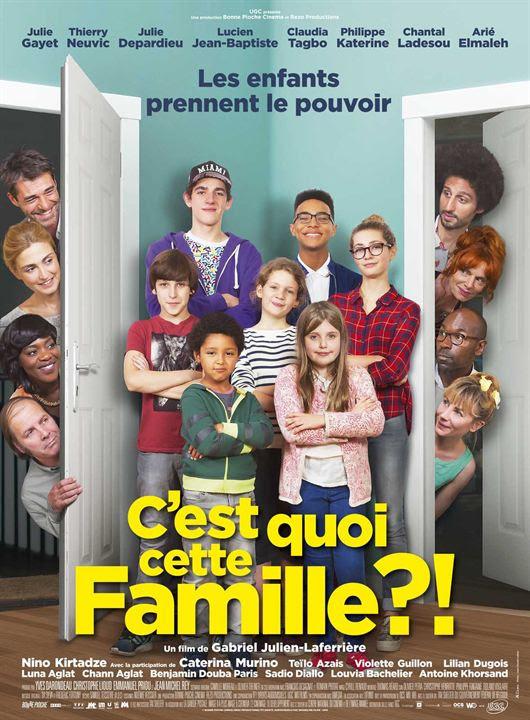 C'est quoi cette famille?! : Affiche