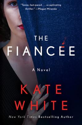 ✔️ Download The Fiancée - Kate White PDF ✔️ Free pdf download ✔️ Ebook ✔️ Epub
