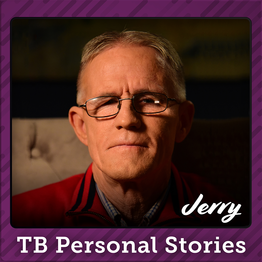 TB Personal Stories - Jerry