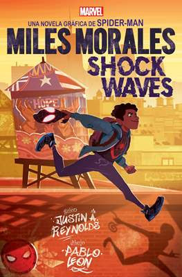 Miles Morales: Shock Waves, Marvel Scholastic (Cartoné 128 pp)