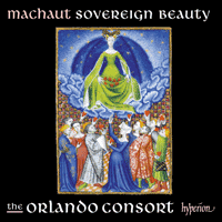 CDA68134 - Machaut: Sovereign Beauty