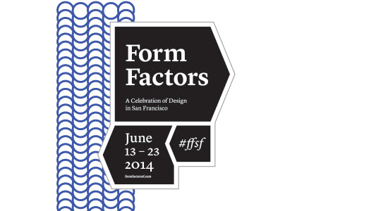 FormFactors | June 13th to 23rd